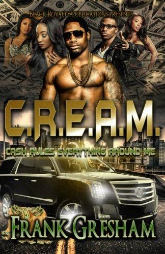 C.R.E.A.M.: Cash Rules Everything Around Me PDF