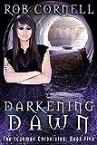 Darkening Dawn (The Lockman Chronicles Book 5)
