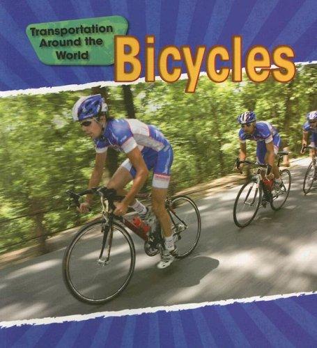 Bicycles (Transportation Around the World) pdf