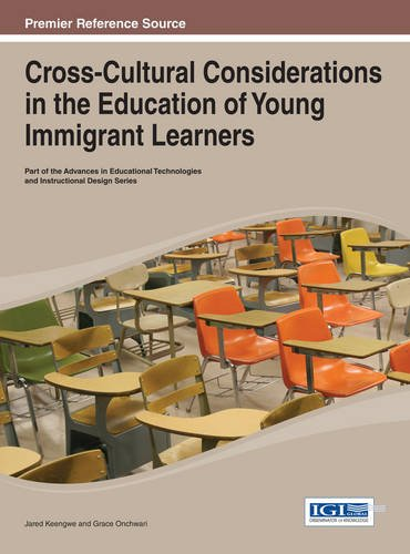 Cross-Cultural Considerations in the Education of Young Immigrant Learners