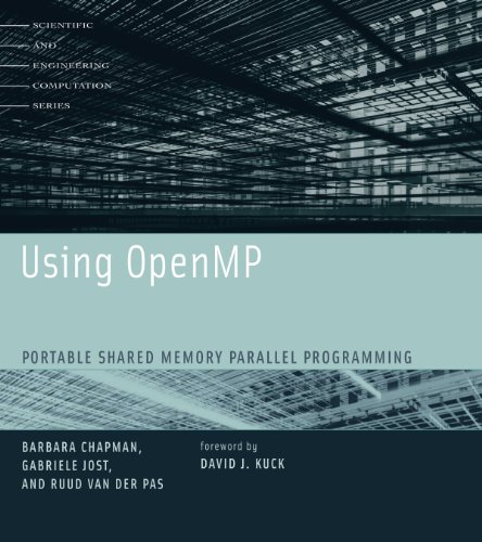 Download Using OpenMP: Portable Shared Memory Parallel Programming (Scientific and Engineering Computation) Pdf