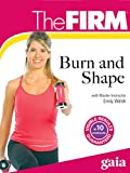 The FIRM Burn and Shape