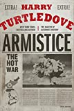 img - for Armistice: The Hot War (Hot War, The) book / textbook / text book