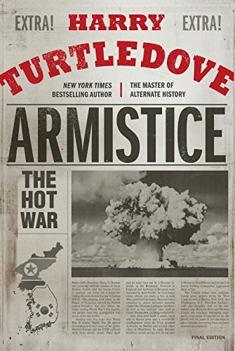 Armistice: The Hot War (Hot War, The)