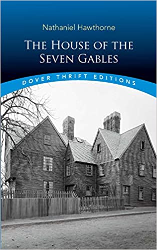 Amazon com: The House of the Seven Gables (Dover Thrift