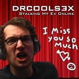 Stalking My Ex Online