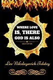 Where Love is, There God is Also: By Lev Nikolayevich Tolstoy - Illustrated