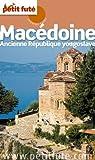 Le Petit Futé Macédoine par Auzias