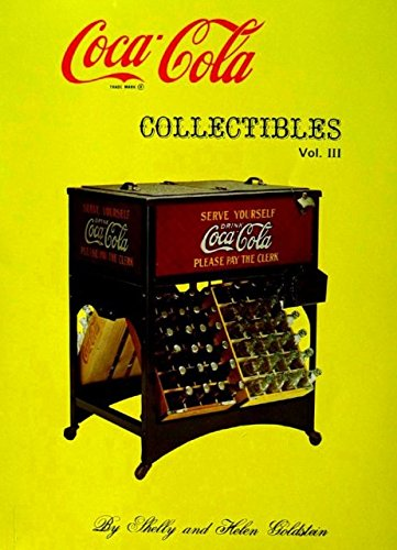 Coca-Cola Collectibles; Volume III; With Current Prices and Photographs in Full Color