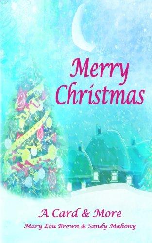 Merry Christmas; A Card & More ebook
