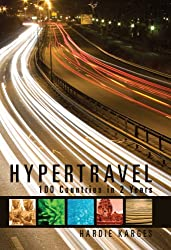 Hypertravel: 100 Countries in 2 Years