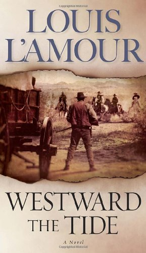 Westward the Tide: A Novel