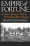 Empire of Fortune, Francis Jennings, 0393306402