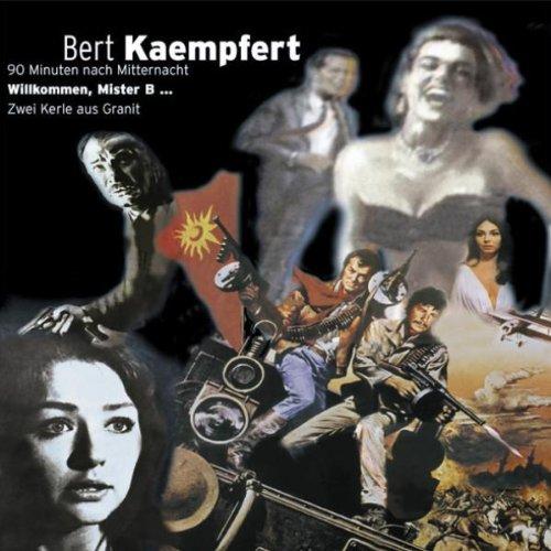 Bert Kaempfert - 90 Minuten Nach Mitternacht (Terror After Midnight) / Willkommen, Mister B (A Man Could Get Killed) - Zortam Music