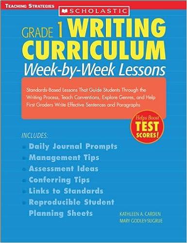 Writing Curriculum: Week-By-Week Lessons: Grade 1: Standards