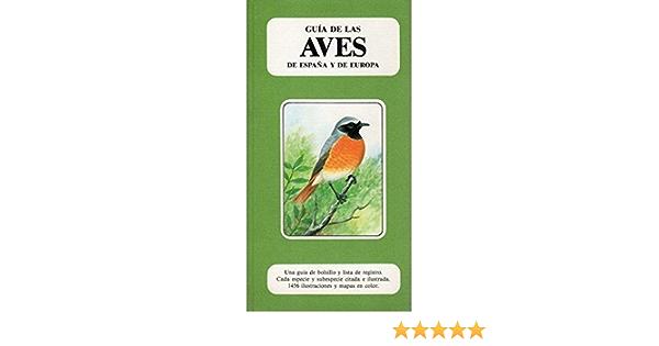 GUIA DE LAS AVES DE ESPAÑA Y DE EUROPA GUIAS DEL NATURALISTA-AVES: Amazon.es: HEINZEL, HERMANN: Libros