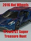 Clip: 2016 Hot Wheels '17 Ford GT Super Treasure Hunt
