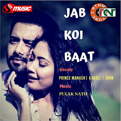 Jab Koi Baat - Single