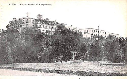 Mexico Old Vintage Antique Post Card Castillo de Chapultepec ...