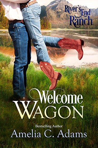 (Welcome Wagon (River's End Ranch Book 13))