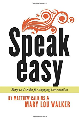 Download Speak Easy: Mary Lou's Rules for Engaging Conversation pdf epub