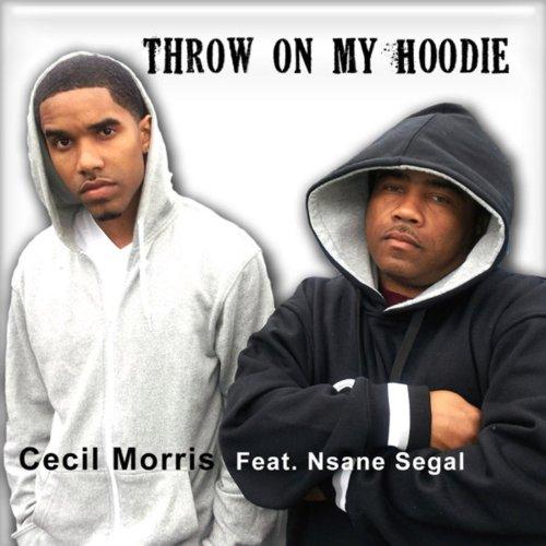 Throw On My Hoodie (Trayvon Martin Tribute) [feat. NSane Segall] - Single
