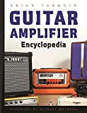 img - for Guitar Amplifier Encyclopedia book / textbook / text book