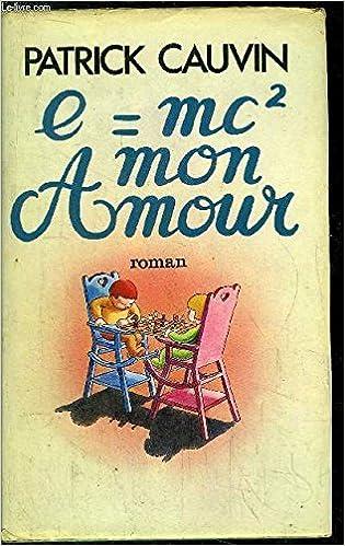 E Egal Mc2 Mon Amour Le Grand Livre Du Mois Broche By