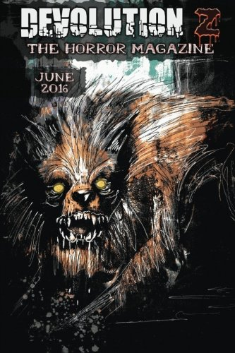 Books : Devolution Z June 2016: The Horror Magazine (Volume 11)