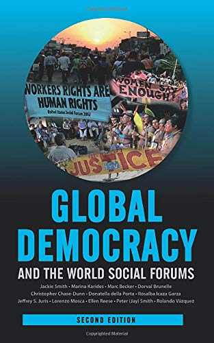 Global Democracy and the World Social Forums (International Studies Intensives)
