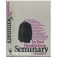Seminary: A Search