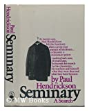 The Seminary, Paul Hendrickson, 0671420305