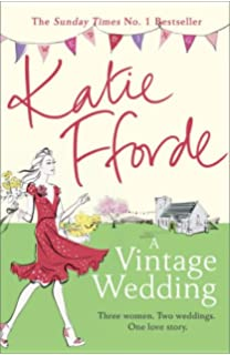 Second thyme around a novel katie fforde 9780312335403 amazon a vintage wedding fandeluxe Images