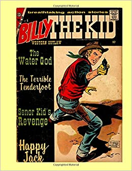 Billy The Kid #9 (First Issue): The Legendary Western Outlaw