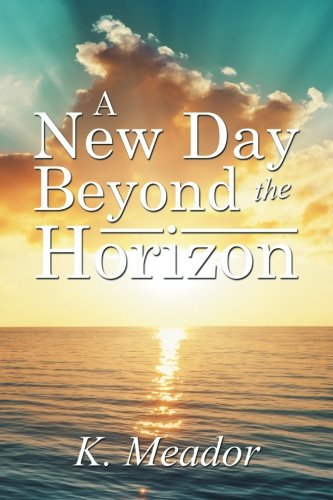 A New Day Beyond the Horizon