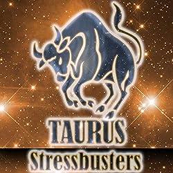 Taurus Stressbusters