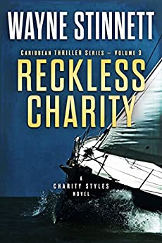 Reckless Charity: A Charity Styles Novel (Caribbean Thriller Series Book 3) by [Stinnett, Wayne]