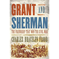Grant and Sherman: The Friendship That Won the Civil War (English Edition)