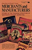 Merchants and Manufacturers, Glenn Porter and Harold C. Livesay, 0929587103