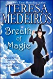 Front cover for the book Breath of Magic by Teresa Medeiros