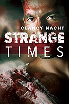 Strange Times by [Nacht, Clancy]