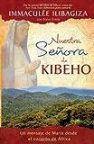 Nuestra Señora de Kibeho, Immaculée Ilibagiza, 1401923798