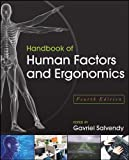 Handbook of Human Factors and Ergonomics, Fourth Edition
