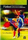 Fútbol. Programación anual del entrenamiento de alevines (Deportes)