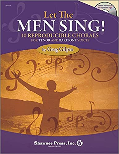 Book Let the Men Sing!: 10 Reproducible Chorals for Tenor and Baritone Vocals
