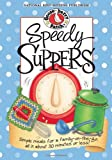 Speedy Suppers Cookbook, Gooseberry Patch, 1931890765
