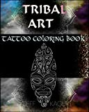 Tattoo Coloring Book: Tribal Art