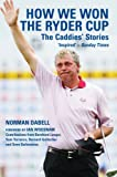 img - for How We Won the Ryder Cup: The Caddies' Stories book / textbook / text book