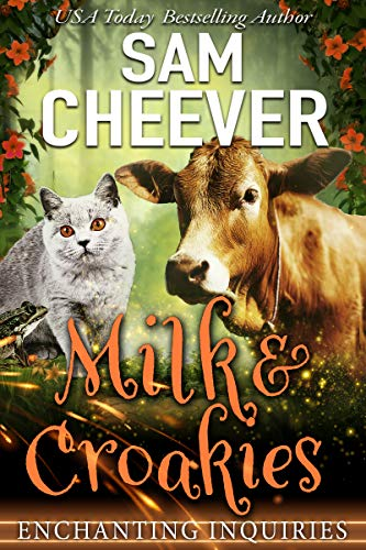 Milk & Croakies (Enchanting Inquiries Book 6) by [Cheever, Sam]