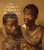 The Image of the Black in Western Art, , 0674052617